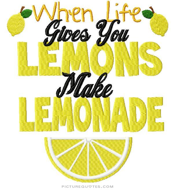 when-life-gives-you-lemons-make-lemonade-quote-1.jpg